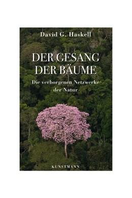 Abbildung von Haskell | Der Gesang der Bäume | 1. Auflage | 2017 | beck-shop.de