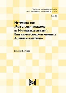 Abbildung von Rotthege | Netzwerke der ,Personalentwicklung in Handwerksbetrieben' | 1. Auflage | 2017 | beck-shop.de