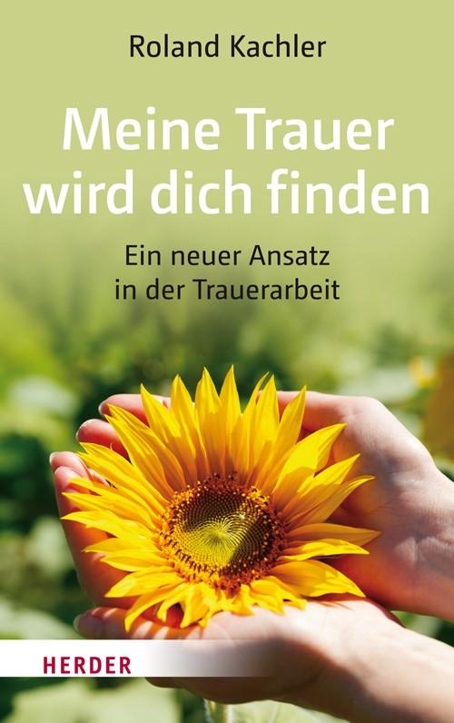 Meine Trauer wird dich finden | Kachler, 2017 | Buch (Cover)