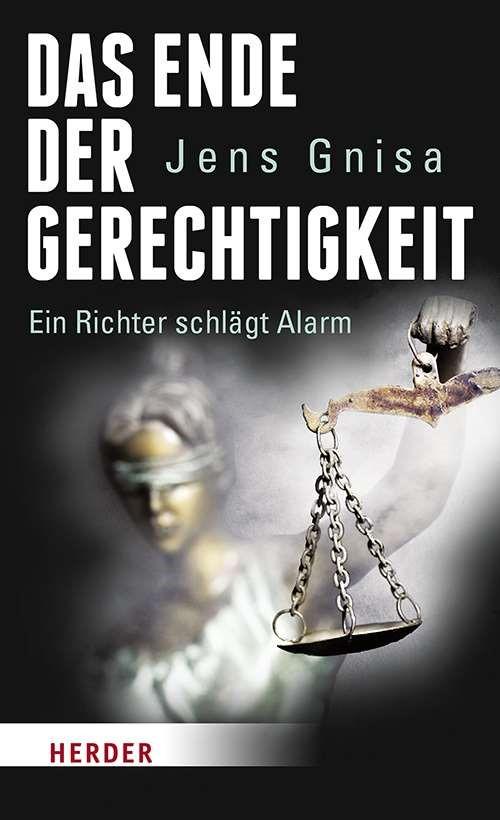 Das Ende der Gerechtigkeit | Gnisa, 2017 | Buch (Cover)