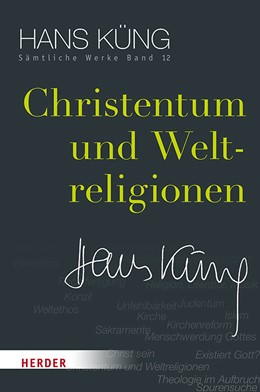 Abbildung von Küng / Schlensog | Christentum und Weltreligionen | 1. Auflage | 2017 | beck-shop.de