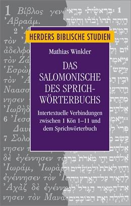 Abbildung von Winkler | Das Salomonische des Sprichwörterbuchs | 2017 | Intertextuelle Verbindungen zw...