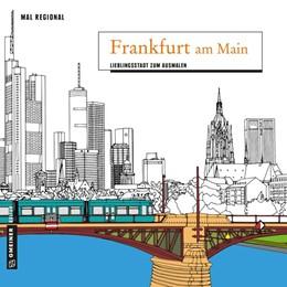 Abbildung von MAL REGIONAL - Frankfurt am Main | 2017 | Lieblingsstadt zum Ausmalen