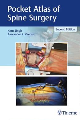 Abbildung von Singh / Vaccaro | Pocket Atlas of Spine Surgery | 2. Auflage | 2018 | beck-shop.de