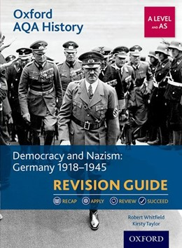 Abbildung von Whitfield / Taylor   Oxford AQA History for A Level: Democracy and Nazism: Germany 1918-1945 Revision Guide   2017