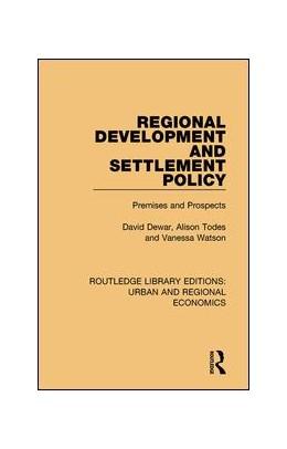 Abbildung von Dewar / Todes | Regional Development and Settlement Policy | 1. Auflage | 2017 | beck-shop.de