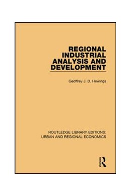 Abbildung von Hewings | Regional Industrial Analysis and Development | 1. Auflage | 2017 | beck-shop.de