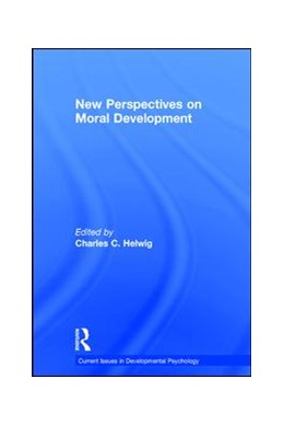Abbildung von Helwig | New Perspectives on Moral Development | 1. Auflage | 2017 | beck-shop.de