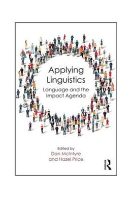 Abbildung von McIntyre / Price | Applying Linguistics | 2018 | Language and the Impact Agenda
