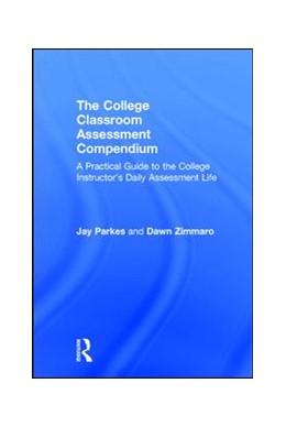 Abbildung von Parkes / Zimmaro | The College Classroom Assessment Compendium | 1. Auflage | 2017 | beck-shop.de