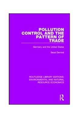 Abbildung von Demiral   Pollution Control and the Pattern of Trade   1. Auflage   2017   beck-shop.de