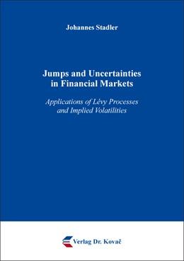 Abbildung von Stadler | Jumps and Uncertainties in Financial Markets | 1. Auflage | 2017 | 122 | beck-shop.de