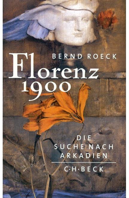 Cover: Bernd Roeck, Florenz 1900