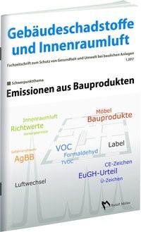 Gebäudeschadstoffe und Innenraumluft - Fachzeitschrift zum Schutz von Gesundheit und Umwelt bei baulichen Anlagen - 1/2017 | Bossemeyer / Grün / Zwiener, 2017 | Buch (Cover)