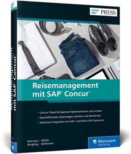 Abbildung von Marxsen / Wittmann / Ringling | Reisemanagement mit SAP Concur | 2019 | Concur Travel & Expense implem...