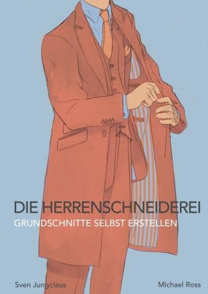 Die Herrenschneiderei | Jungclaus | 2. Auflage, 2018 | Buch (Cover)