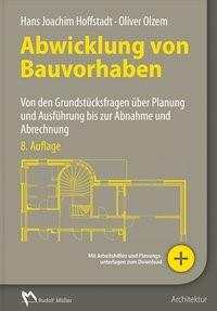 Abwicklung von Bauvorhaben | Olzem / Hoffstadt | 8. Auflage, 2018 | Buch (Cover)
