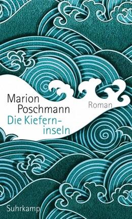Abbildung von Poschmann | Die Kieferninseln | 1. Auflage | 2017 | beck-shop.de
