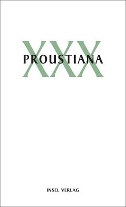 Abbildung von Marcel Proust Gesellschaft | Proustiana XXX | 2017 | Mitteilungen der Marcel Proust...