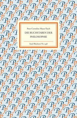 Abbildung von Mayer-Tasch | Die Buchstaben der Philosophie | 2017
