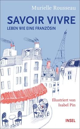 Abbildung von Rousseau | Savoir-vivre | 1. Auflage | 2017 | beck-shop.de