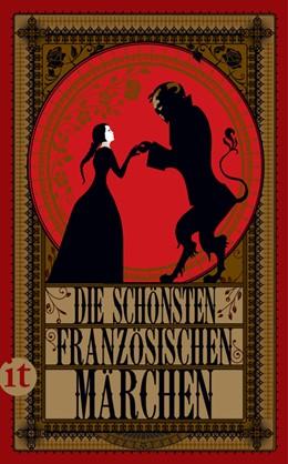 Abbildung von Die schönsten französischen Märchen   1. Auflage   2017   beck-shop.de
