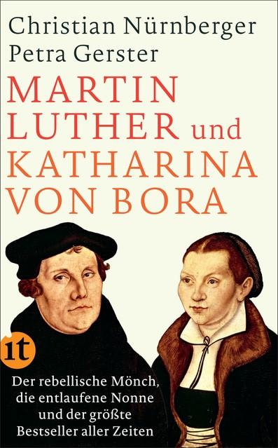 Martin Luther und Katharina von Bora   Gerster / Nürnberger, 2017 (Cover)
