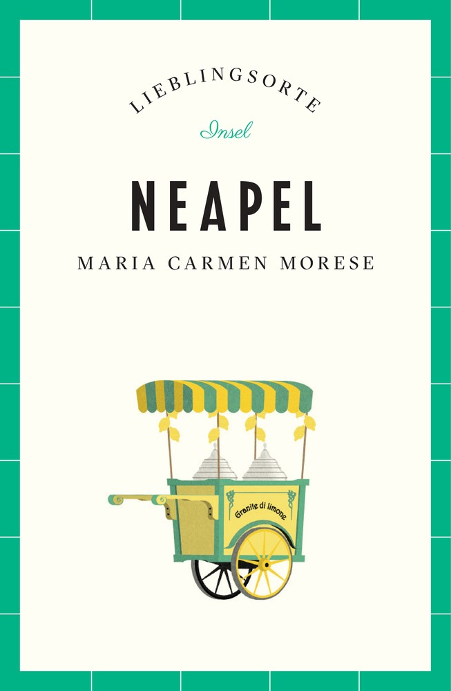 Neapel - Lieblingsorte | Morese | Originalausgabe, 2018 | Buch (Cover)