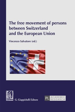 Abbildung von Salvatore | The free movement of persons between Switzerland and the European Union | 2017