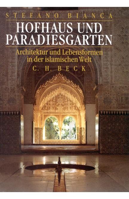 Cover: Stefano Bianca, Hofhaus und Paradiesgarten