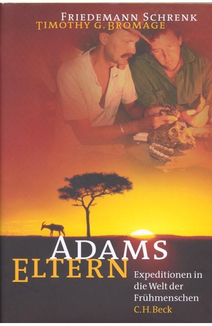 Cover: Friedemann Schrenk|Timothy G. Bromage, Adams Eltern