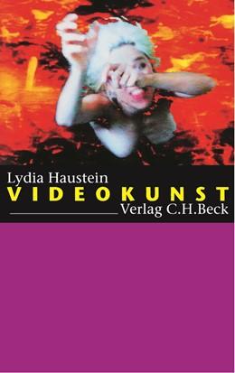 Abbildung von Haustein, Lydia | Videokunst | 1. Auflage | 2003 | beck-shop.de