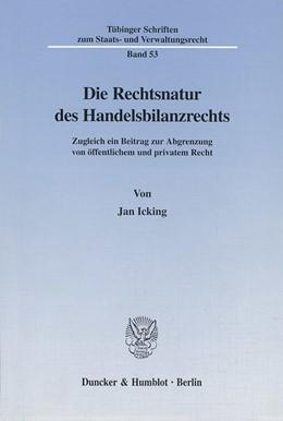 Abbildung von Icking | Die Rechtsnatur des Handelsbilanzrechts. | 2000 | Zugleich ein Beitrag zur Abgre... | 53