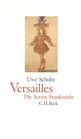 Abbildung von Schultz, Uwe | Versailles | 2002 | Die Sonne Frankreichs
