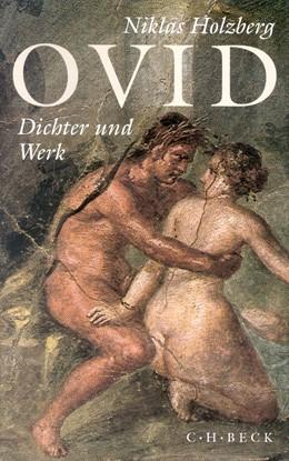 Abbildung von Holzberg , Niklas | Ovid | 4. Auflage | 2017 | Dichter und Werk