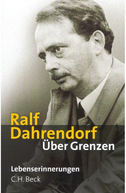 Cover: Ralf Dahrendorf, Über Grenzen