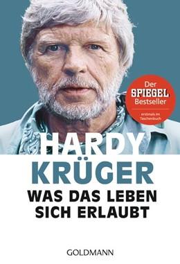 Abbildung von Krüger   Was das Leben sich erlaubt   1. Auflage   2017   beck-shop.de