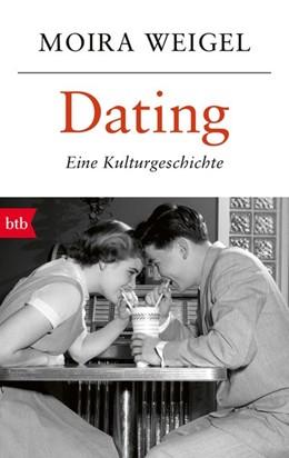 Abbildung von Weigel | Dating | 1. Auflage | 2018 | beck-shop.de