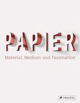 Abbildung von Holt / Velsen / Jacobs | Papier | 2018 | Material, Medium und Faszinati...