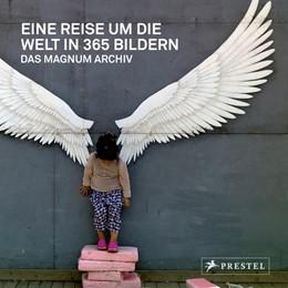 Abbildung von Magnum Photos S. A. R. L. | Eine Reise um die Welt in 365 Bildern | 1. Auflage | 2017 | beck-shop.de