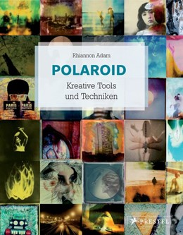 Abbildung von Adam   Polaroid Kreative Tools und Techniken   2017
