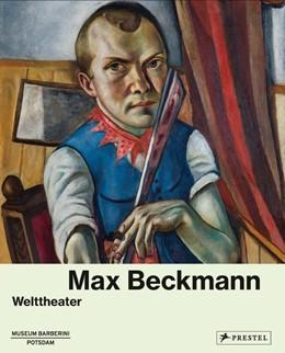 Abbildung von Max Beckmann | 2017 | Welttheater