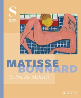Abbildung von Krämer | Matisse - Bonnard | 2017 | Es lebe die Malerei!