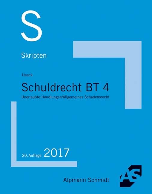 Skript Schuldrecht BT 4 | Haack | 20., überarbeitete Auflage, 2017 | Buch (Cover)