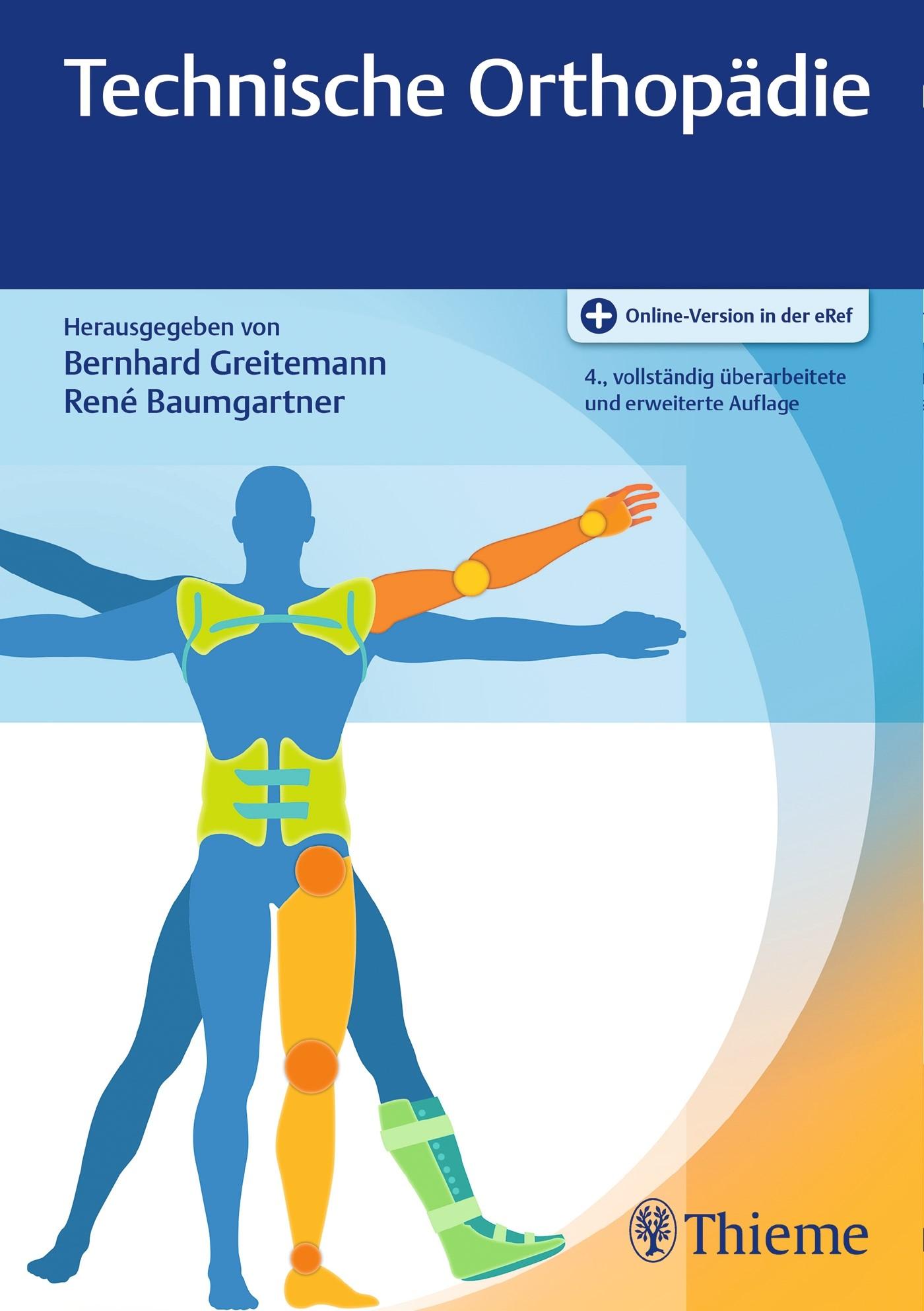 Technische Orthopädie | Greitemann / Baumgartner | 4., vollständig überarbeitete und erweiterte Auflage, 2017 (Cover)