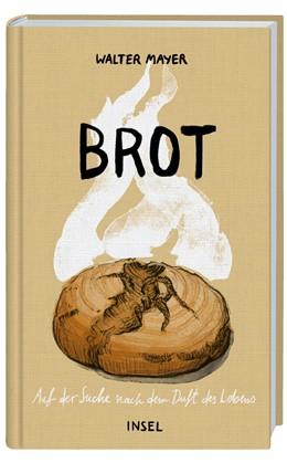 Abbildung von Mayer | Brot | 2017 | Auf der Suche nach dem Duft de...