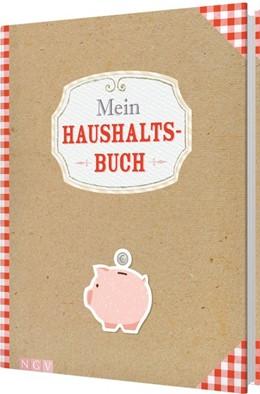 Abbildung von Mein Haushaltsbuch | 1. Auflage | 2017 | beck-shop.de