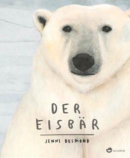 Abbildung von Desmond | Der Eisbär | 1. Auflage | 2017 | beck-shop.de