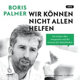 Abbildung von Palmer | Wir können nicht allen helfen | 1. Auflage | 2017 | beck-shop.de