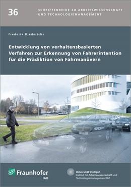 Abbildung von Diederichs / Spath   Entwicklung von verhaltensbasierten Verfahren zur Erkennung von Fahrerintention für die Prädiktion von Fahrmanövern   1. Auflage   2017   beck-shop.de